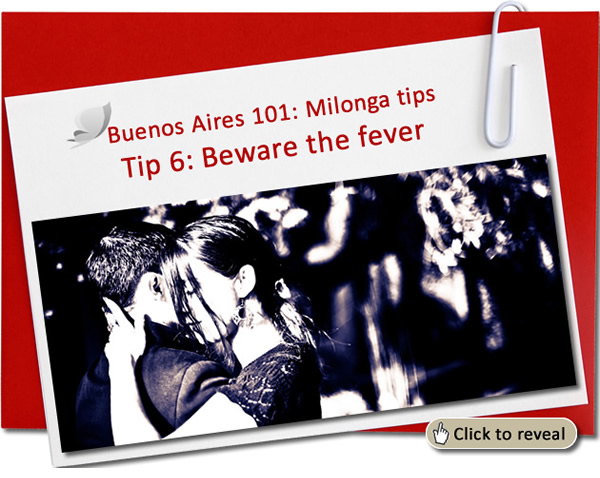Milonga Survival tip No 6: Beware the Saturday fever